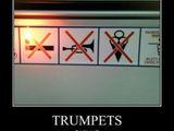 Trompeten verboten