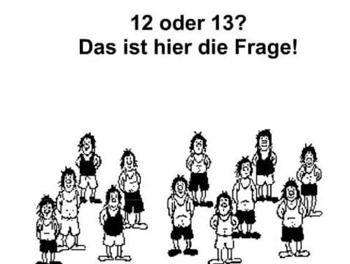 12 oder 13?