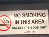 Nur guten Stoff rauchen